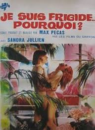 I Am Frigid… Why (1972) Je suis frigide… pourquoi