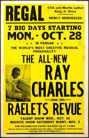 Cottage Grove Theater by Poster For Regal Theater Chicago Featuring Ray Charles And His