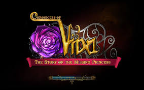 CHRONICLES OF VIDA: THE STORY OF THE MISSING PRINCESS