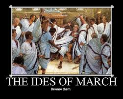 The Ides of March (Latin: Idus