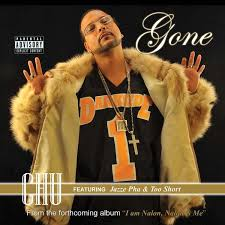 Chu (Feat. Jazze Pha & Too Short) - Gone ()