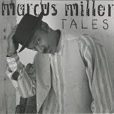 Marcus Miller - ...gib mir Bass