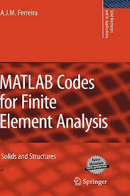 MATLAB codes for finite element analysis : solids and structures