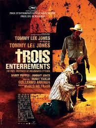 Film TROIS ENTERREMENTS