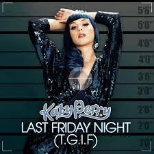 Katy Perry � Last Friday Night