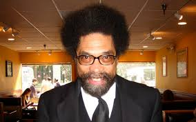thanks to Cornel West,