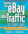 Building Your EBay Traffic the Smart Way: Use <b>Froogle</b>, Datafeeds, ...