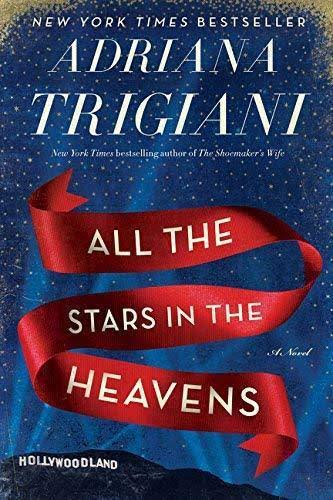 All the Stars in the Heavens: A Novel [Book]