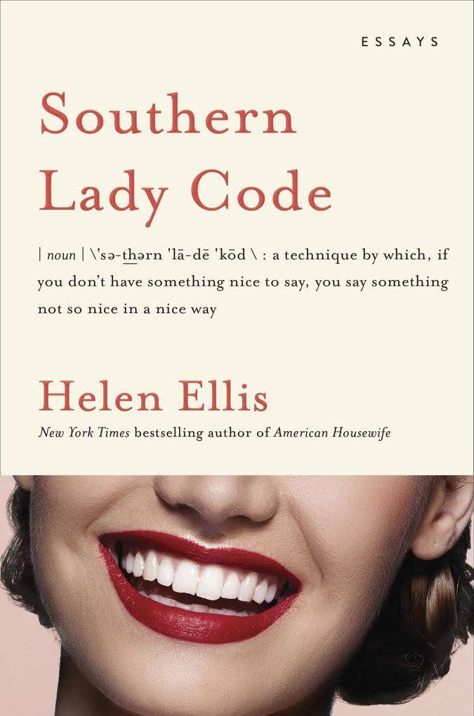 Southern Lady Code: Essays [Book]