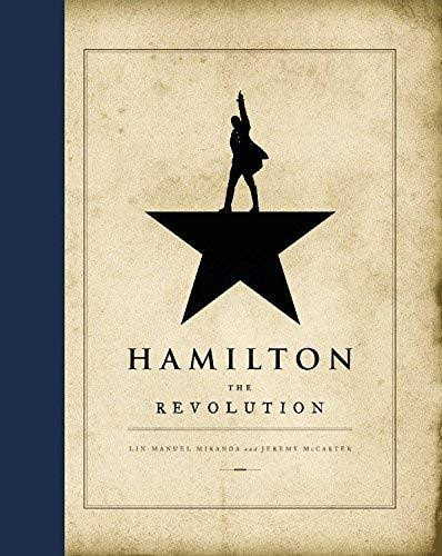 Hamilton: The Revolution - Jeremy McCarter