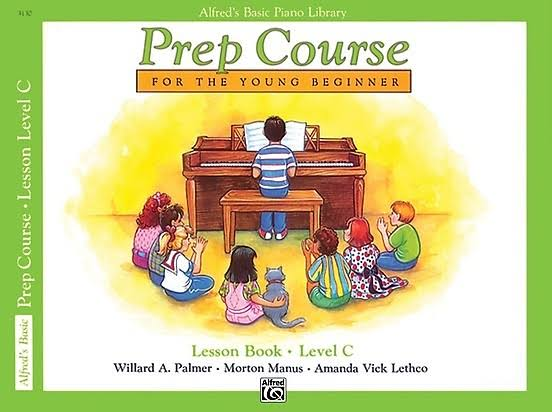 Prep Course For the Young Beginner: Lesson Book Level C - Alfred Publishing