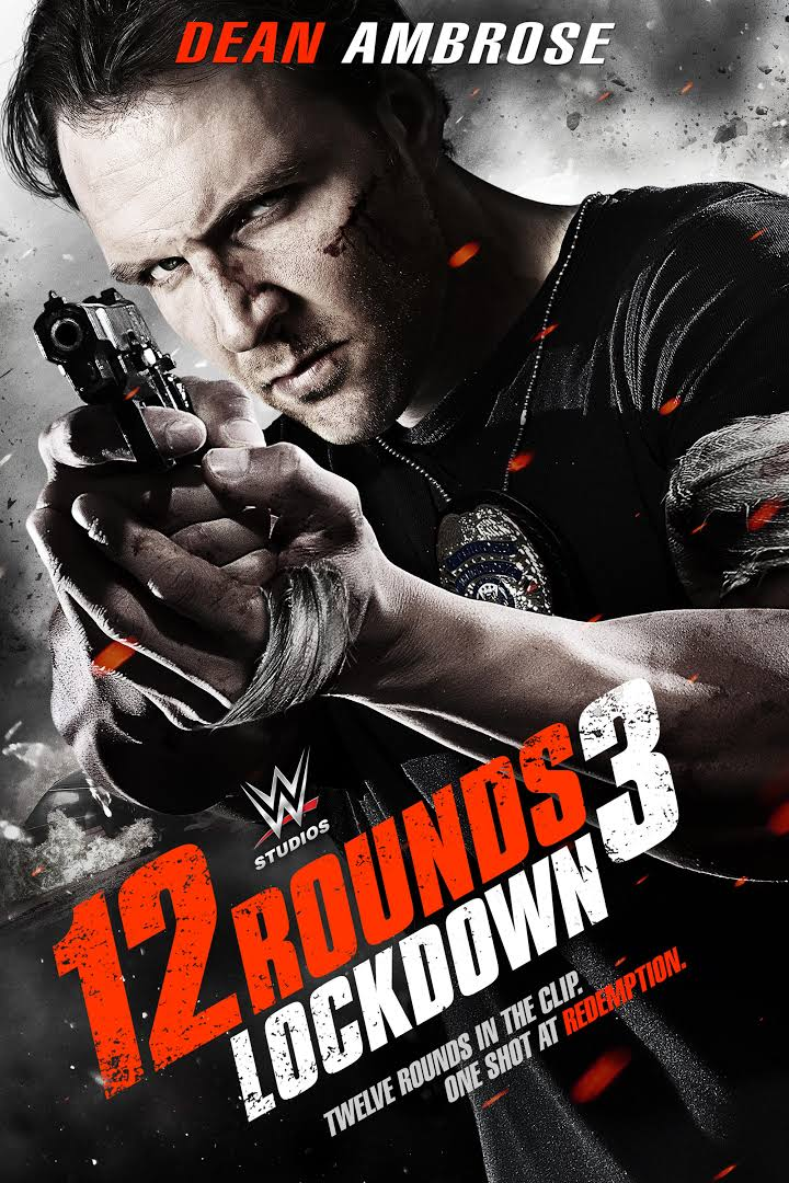 12 Rounds 3 Lockdown 2015 Full Movie Download HDRip 480p 400MB, 720p 800MB