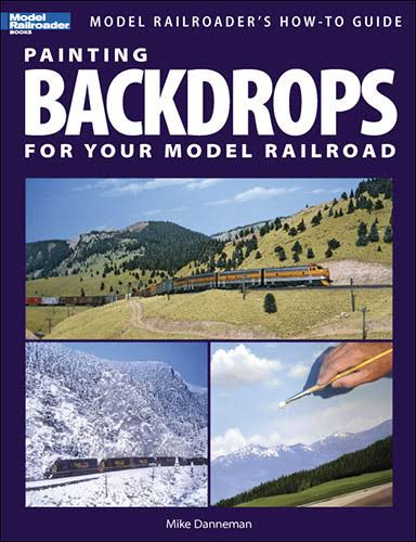 Painting Backdrops for Your Model Railroad - Kalmbach Publishing