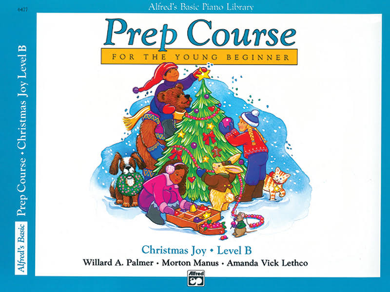 Alfred Basic Piano Prep Course: Christmas Joy Book B - Alfred Publishing