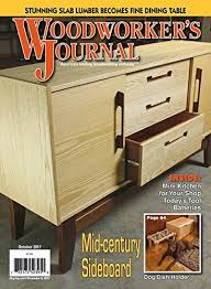 Fine Woodworking Magazine Online Subscription by The 4 Best Woodworking Magazines U2013 Reviews 2017