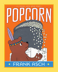 Childrens Halloween Books Pdf by Popcorn A Frank Asch Bear Book Frank Asch 9781442466630