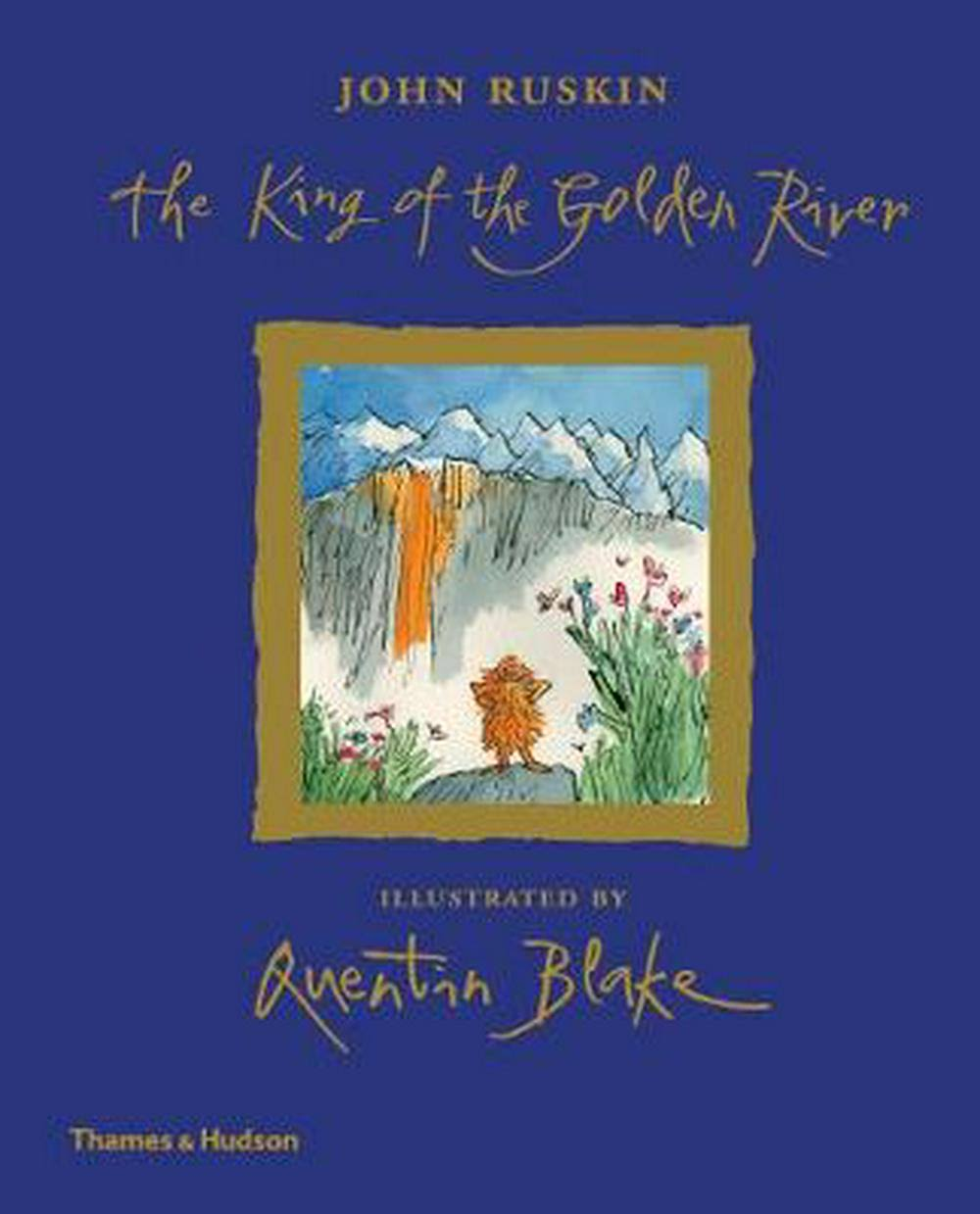 The King of the Golden River - John Rushkin & Quentin Blake