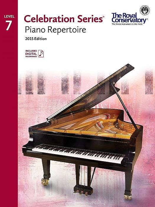 Royal Conservatory Celebration Series - Piano Repertoire Level 7 Book 2015 Edition