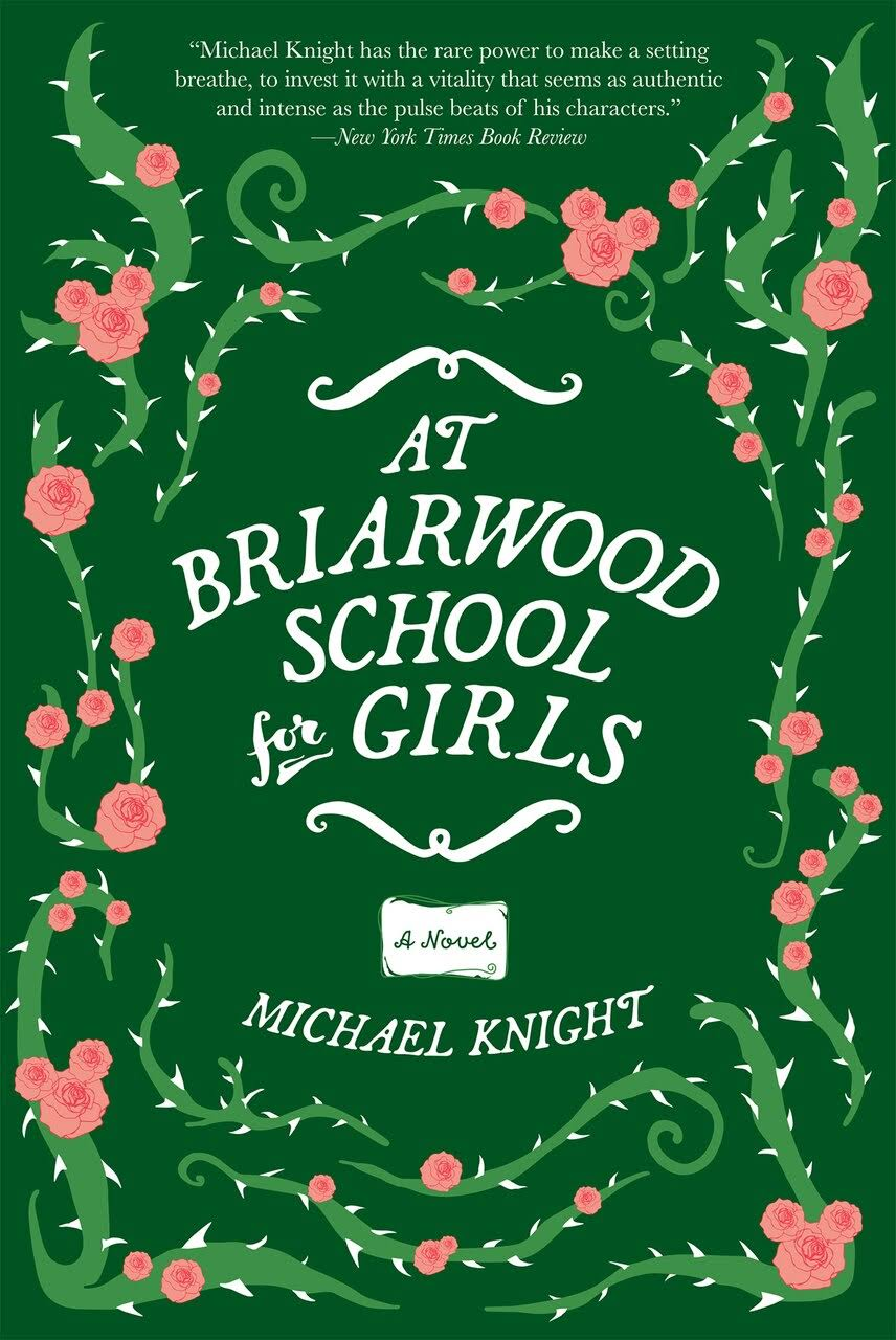 At Briarwood School for Girls [Book]