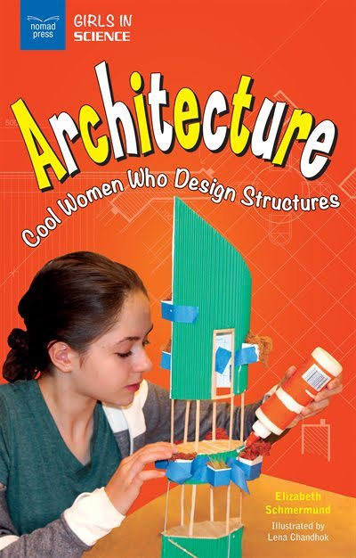 Architecture: Cool Women Who Design Structures [Book]