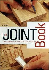the joint book the complete guide to wood joinery terrie noll