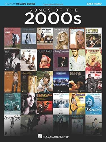 Songs of The 2000s - Easy Piano by Hal Leonard