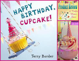 Cake Decorating Books Free by Crafty Moms Share Happy Birthday Cupcake Book Review And Play Date