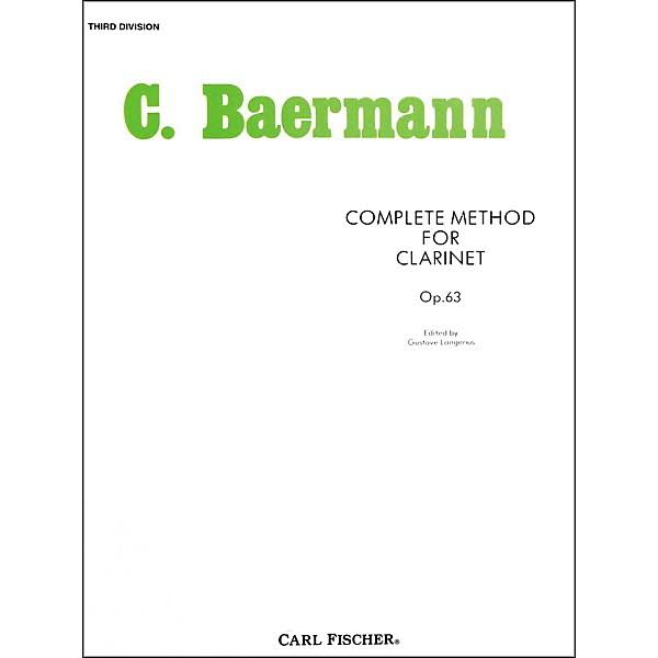 Carl Baermann: Complete Method for Clarinet - Carl Fischer