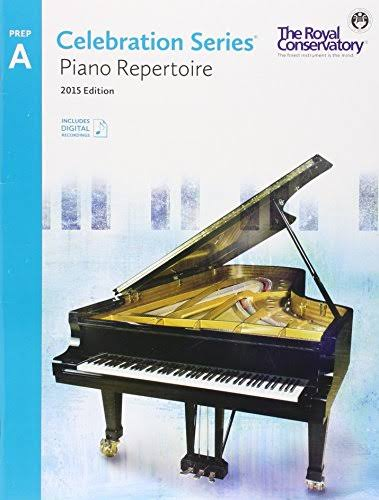 Royal Conservatory Celebration Series Piano Repertoire Level Prep A Book 2015 Edition - Royal Conservatory