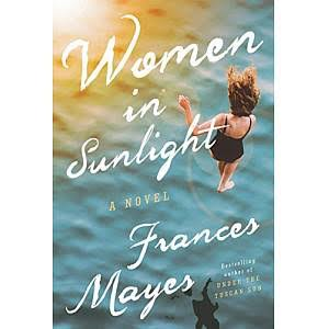 Women in Sunlight - Frances Mayes