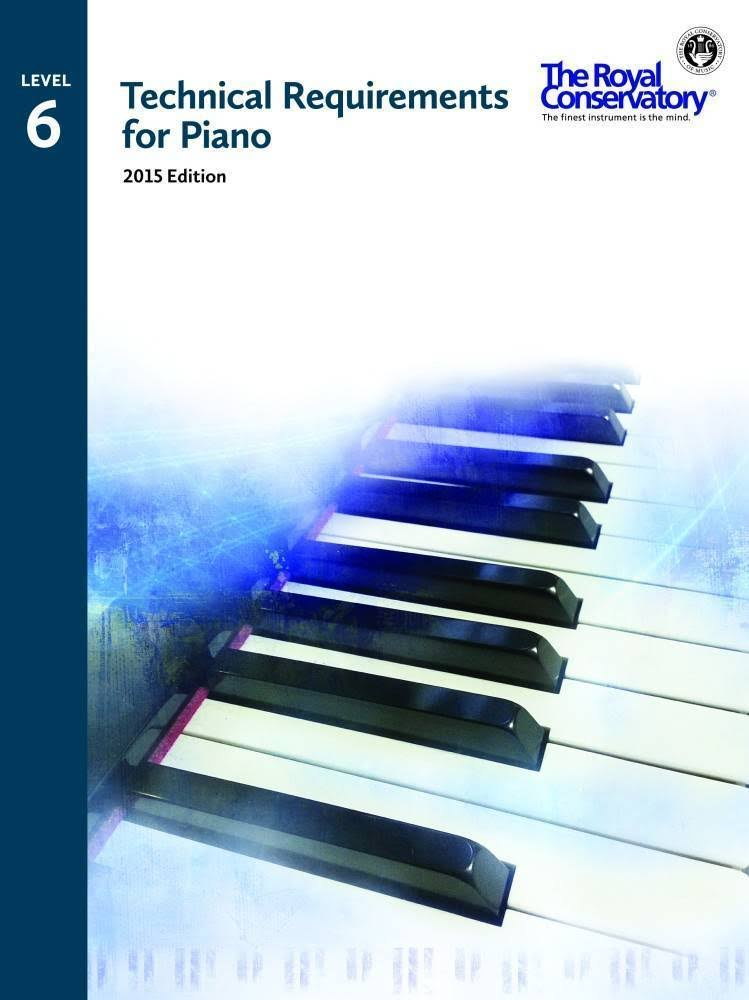 Royal Conservatory Technical Requirements for Piano Level 6
