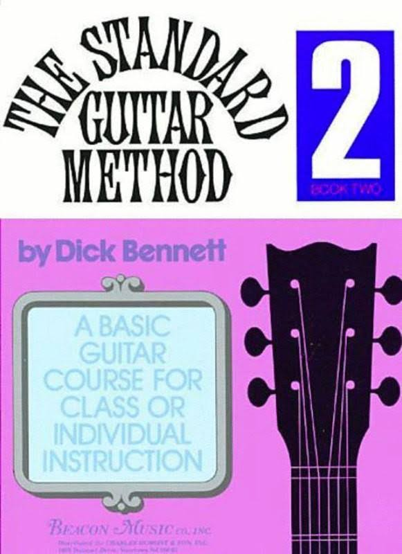 The Standard Guitar Method Book 2 Dick Bennett