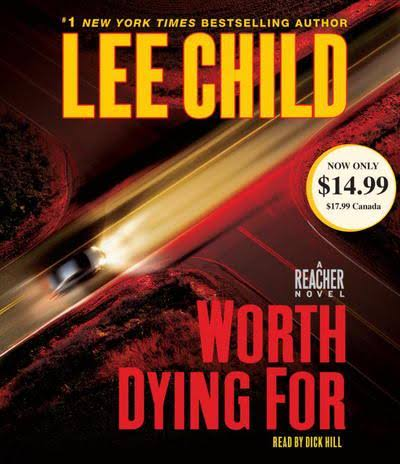 Worth Dying for: A Jack Reacher - Lee Child