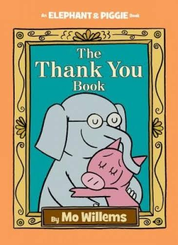 The Thank You Book - Mo Willems