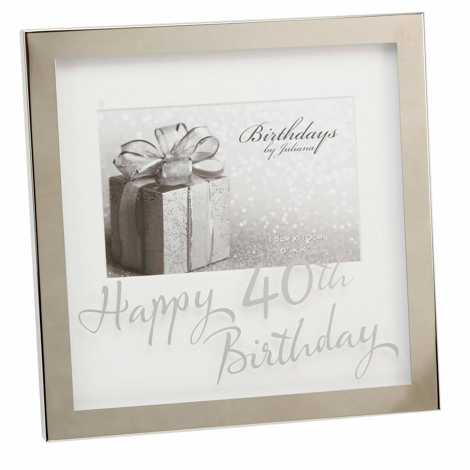 Juliana Happy 40th Birthday 6 x 4 Photo Frame