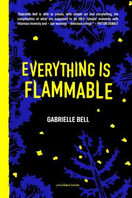 Everything is Flammable - Gabrielle Bell