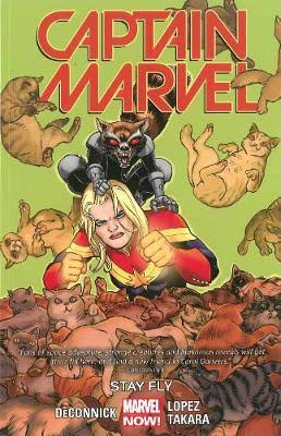 Captain Marvel Volume 2: Stay Fly - Kelly Sue Deconnick
