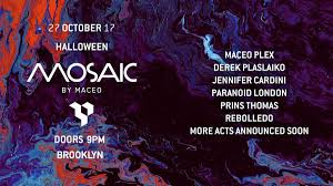 List 3 Other Names For Halloween by Ra Tickets Mosaic Halloween Maceo Plex U0026 Many More Produced By