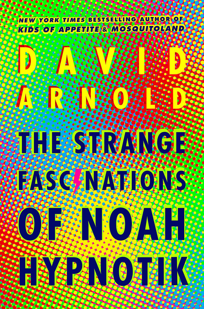 Resultado de imagen para david arnold the strange fascinations of noah hypnotik