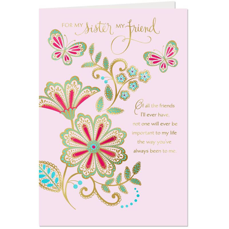 My Sister, My Friend Flowers and Butterflies Birthday Card