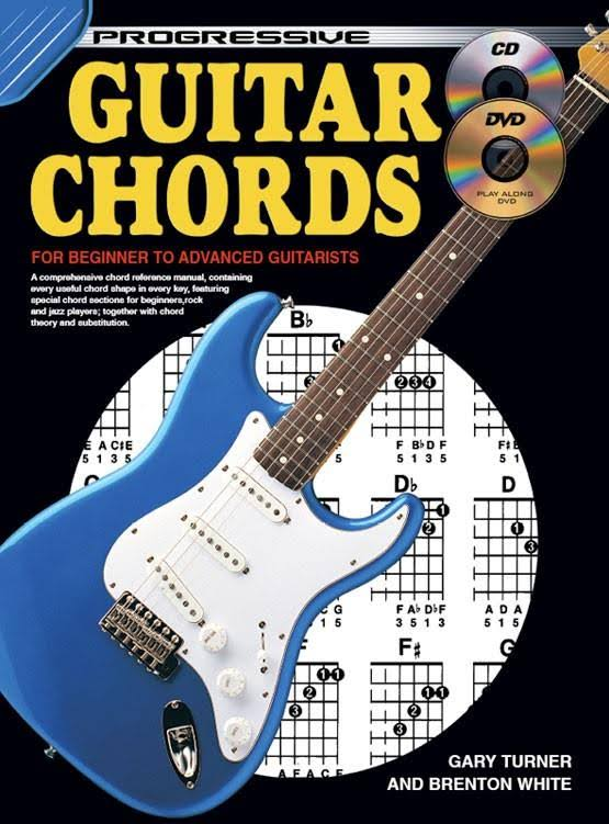 Progressive Guitar Chords: For Beginner To Advanced Guitarists - Gary Turner
