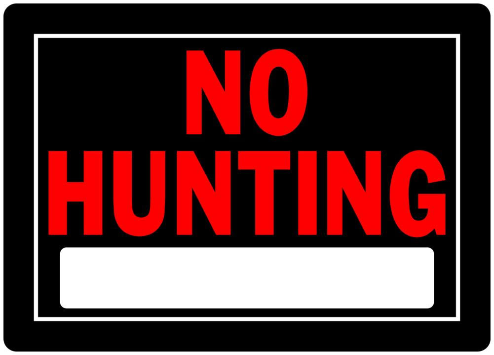 Hillman Fastener No Hunting Sign - 10in x 14in
