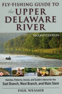 Fly-Fishing Guide to the Upper Delaware River [Book]