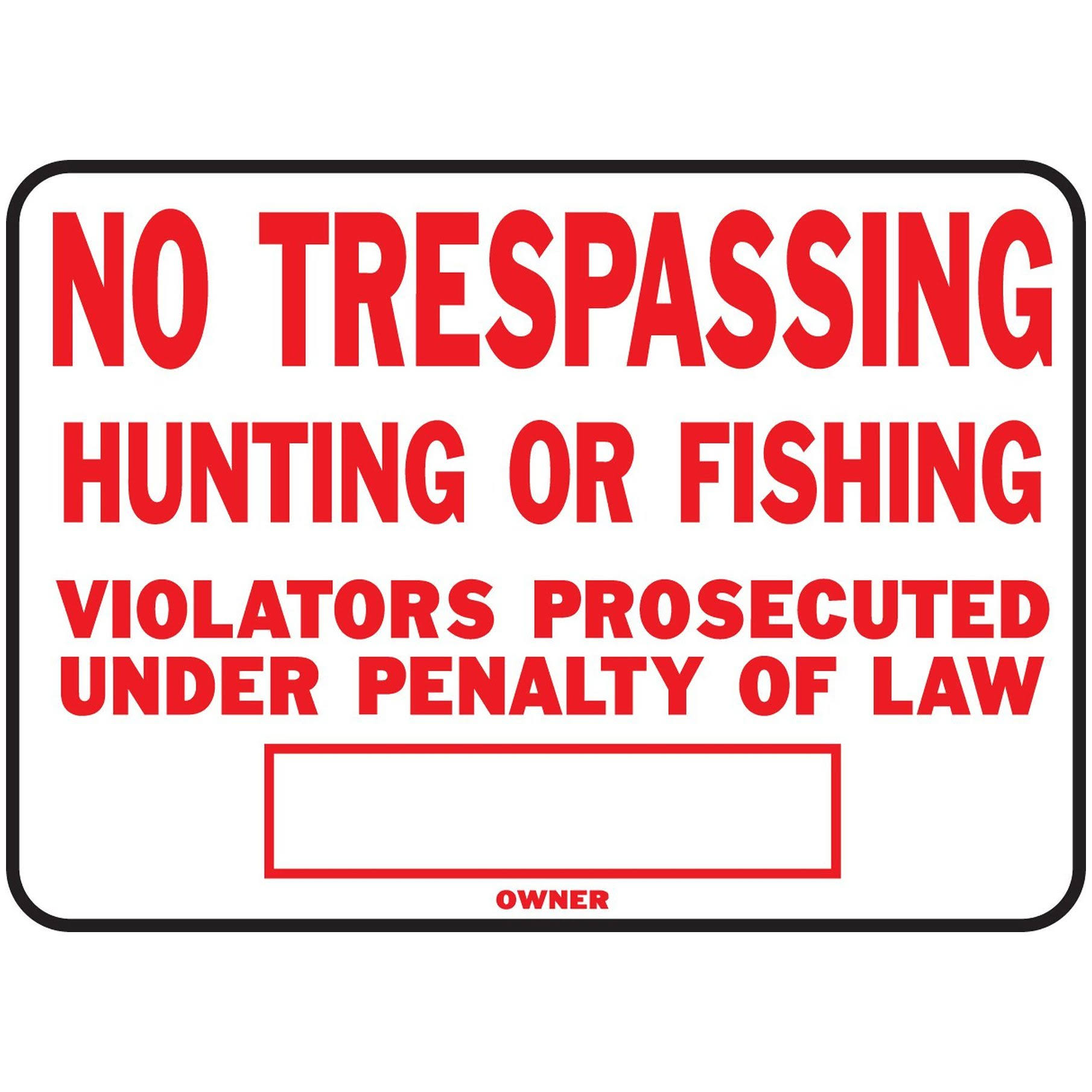 "Hy-Ko Products No Trespass and Hunt Sign Ss-5 Signs - Aluminum, 10"" X 14"""