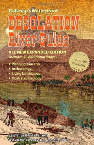 Belknap's Waterproof Desolation River Guide [Book]
