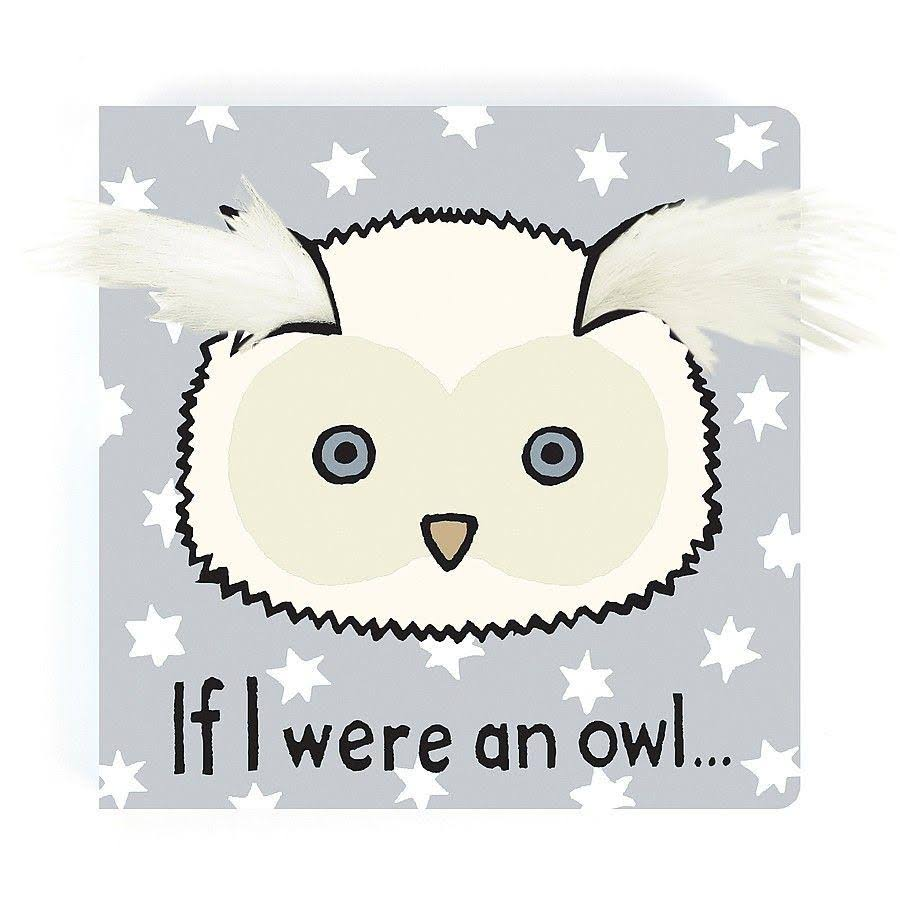 "Jellycat ""If I Were An Owl"" Board Book"