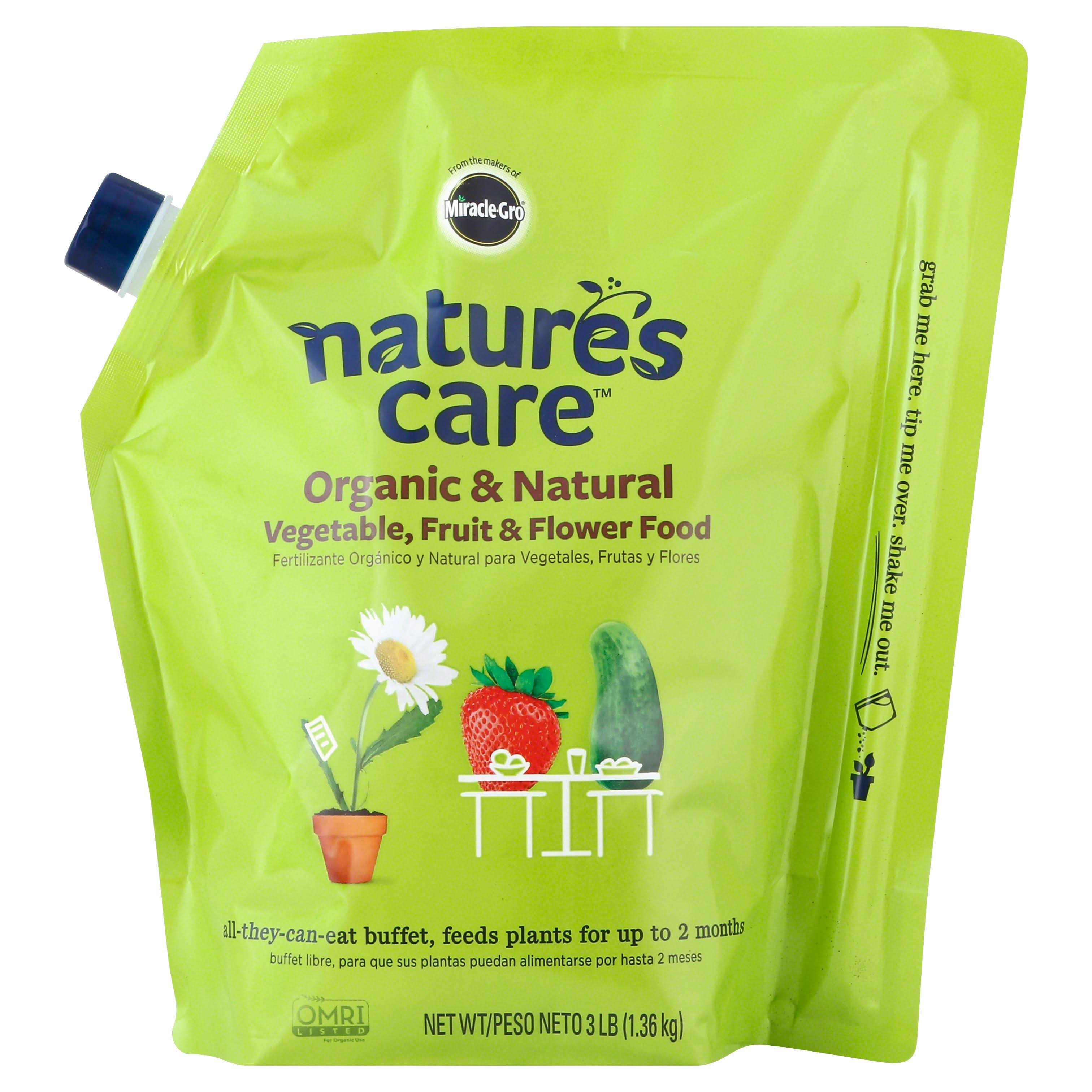 Miracle Gro Nature's Care Vegetable, Fruit & Flower Food, Organic & Natural - 3 lb