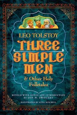 Three Simple Men - Leo Tolstoy