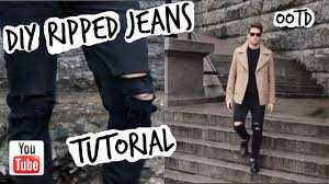diy ripped jeans tutorial ootd mens fashion street style youtube
