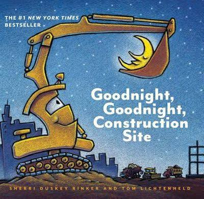 Goodnight, Goodnight, Construction Site - Sherri Duskey Rinke